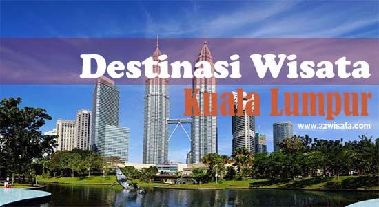 12 Tempat Wisata di Kuala Lumpur Malaysia Favorit Wisatawan 2019 on
